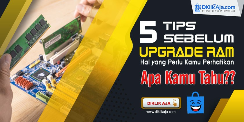 5 Tips Sebelum Upgrade RAM Laptop atau PC