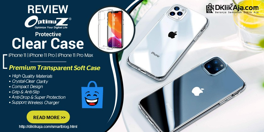 Review OptimuZ Soft Case Transparan Pelindung untuk iPhone 11 / 11 Pro / 11 Pro Max