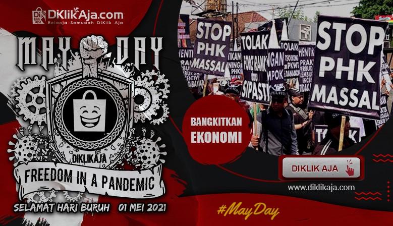 Selamat Hari Buruh Nasional MAY DAY 2021